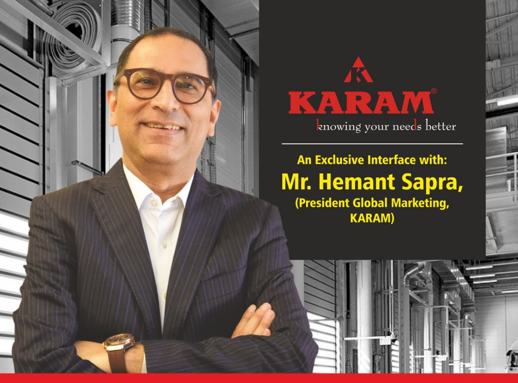 An Exclusive Interface with Mr  Hemant Sapra, (President Global